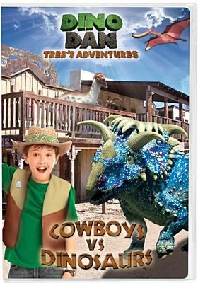 Cover image for Dino Dan, Trek's adventures. Cowboys vs dinosaurs