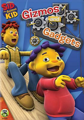 Cover image for Sid the science kid. Gizmos and gadgets