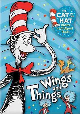 Cover image for The cat in the hat knows a lot about that! Wings and things