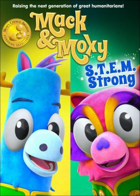Cover image for Mack & Moxy. S.T.E.M. strong.