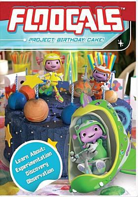 Cover image for Floogals : project birthday cake.