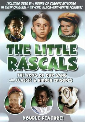 Cover image for The Little Rascals. The boys of Our Gang and classic & hidden episodes