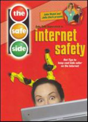 Cover image for The safe side. Internet safety