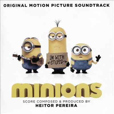 Cover image for Minions : original motion picture soundtrack