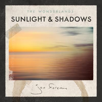 Cover image for The wonderlands : Sunlight & Shadows
