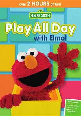 Cover image for Sesame Street. Play all day with Elmo