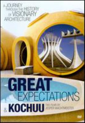 Cover image for Great expectations a journey through the history of visionary architecture
