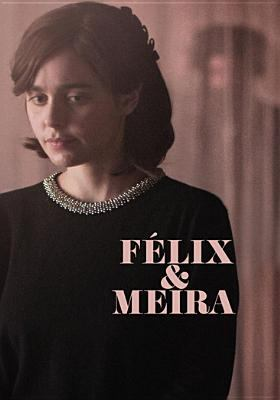 Cover image for Félix and Meira
