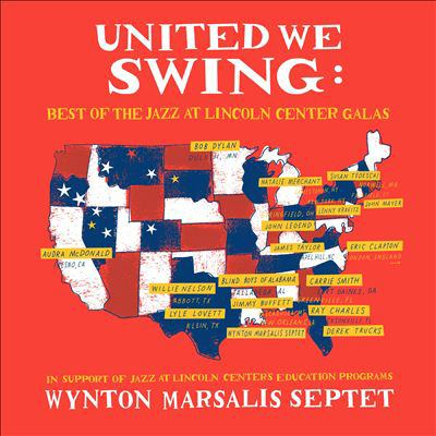 Cover image for United we swing : best of the Jazz at Lincoln Center galas