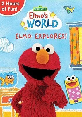Cover image for Elmo's world. Elmo explores.