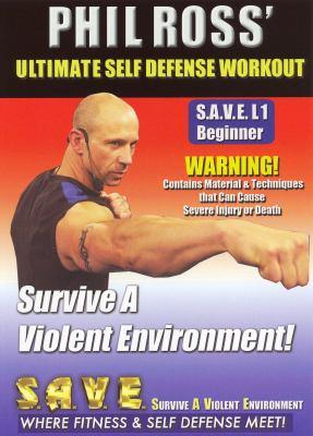 Cover image for Ultimate self defense workout. S.A.V.E. L1, beginner