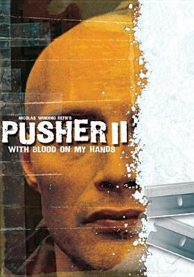 Cover image for Pusher II with blood on my hands