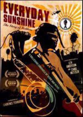 Cover image for Everyday sunshine the story of Fishbone.