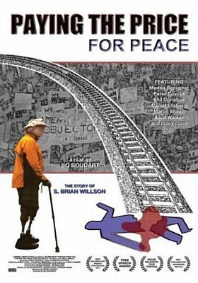 Cover image for Paying the price for peace : the story of S. Brian Willson
