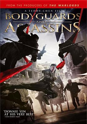 Cover image for Bodyguards and assassins Shi yue wei cheng