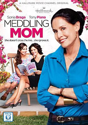 Cover image for Meddling mom