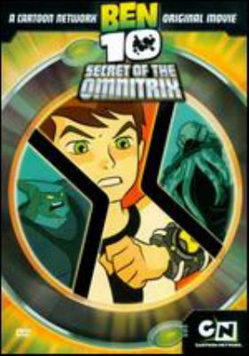 Cover image for Ben 10. Secret of the omnitrix