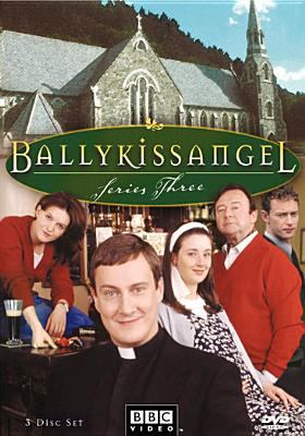 Cover image for Ballykissangel. Series three