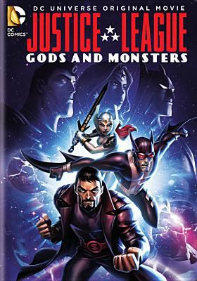 Cover image for Justice League. Gods and monsters