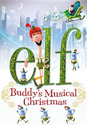 Cover image for Elf : Buddy's musical Christmas.