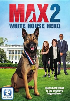 Cover image for Max. 2, White House hero