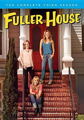 Cover image for Fuller house. The complete third season