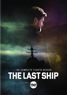 Cover image for The last ship. The complete fourth season.