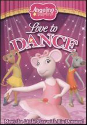 Cover image for Angelina Ballerina. Love to dance