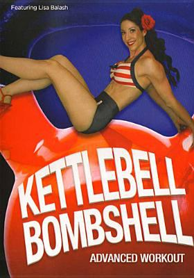 Cover image for Kettlebell bombshell. Advanced workout