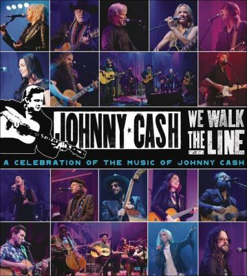 Cover image for We walk the line a celebration of the music of Johnny Cash