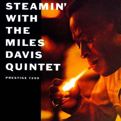 Cover image for Steamin' with the Miles Davis Quintet