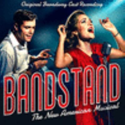 Cover image for Bandstand : a new musical : original Broadway cast recording