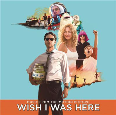 Cover image for Wish I was here music from the motion picture.