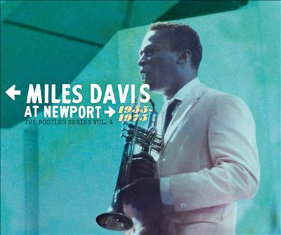 Cover image for Miles Davis At Newport, 1955-1975. The Bootleg Series Vol. 4.