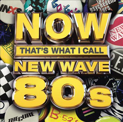 Cover image for Now that's what I call new wave 80s.