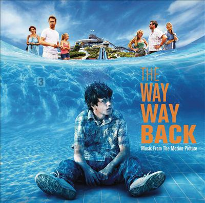 Cover image for The way way back music from the motion picture.