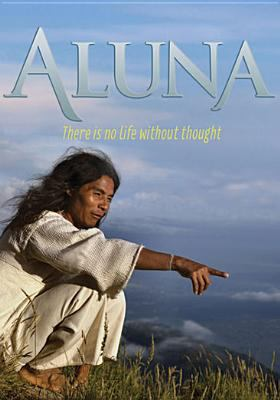 Cover image for Aluna there is no life without thought