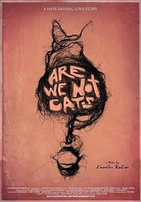 Cover image for Are we not cats : a hair raising love story