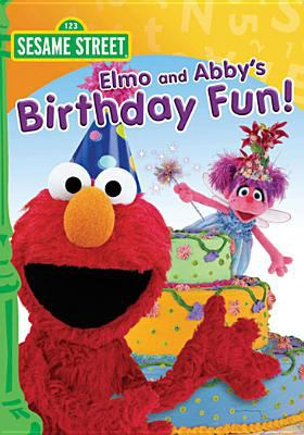 Cover image for Sesame Street. Elmo and Abby's birthday fun!