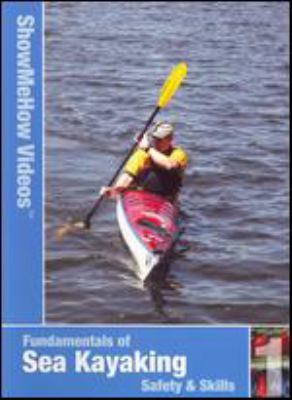 Cover image for Sea kayaking the fundamentals.