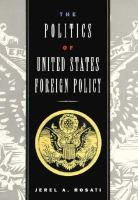 Cover image for The politics of United States foreign policy