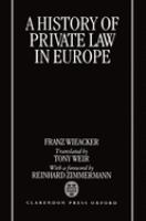Cover image for A history of private law in Europe : with particular reference to Germany)