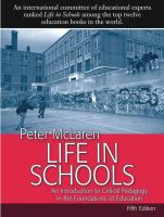 Cover image for Life in schools : an introduction to critical pedagogy in the foundations of education