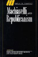Cover image for Machiavelli and republicanism