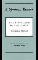 Cover image for A Spinoza reader : the Ethics and other works