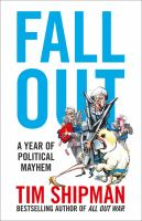Cover image for Fall out : a year of political mayhem