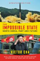 Cover image for The impossible state : North Korea, past and future