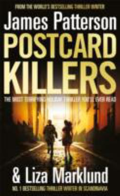 Cover image for Postcard killers / by James Patterson and Liza Marklund.