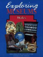 Cover image for Exploring museums : Wales