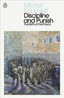 Cover image for Discipline and punish : the birth of the prison